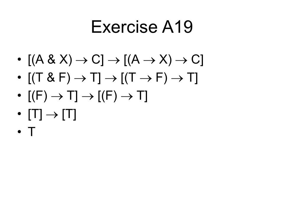 Exercise A19 [(A & X)  C]  [(A  X)  C]